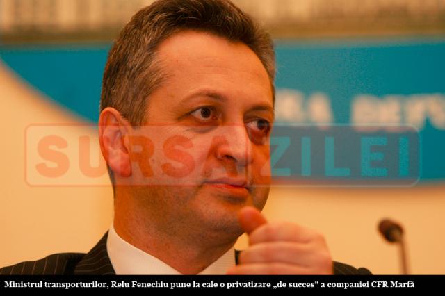 """Relu Fenechiu privatizează cu """"succes"""" CFR Marfă"""