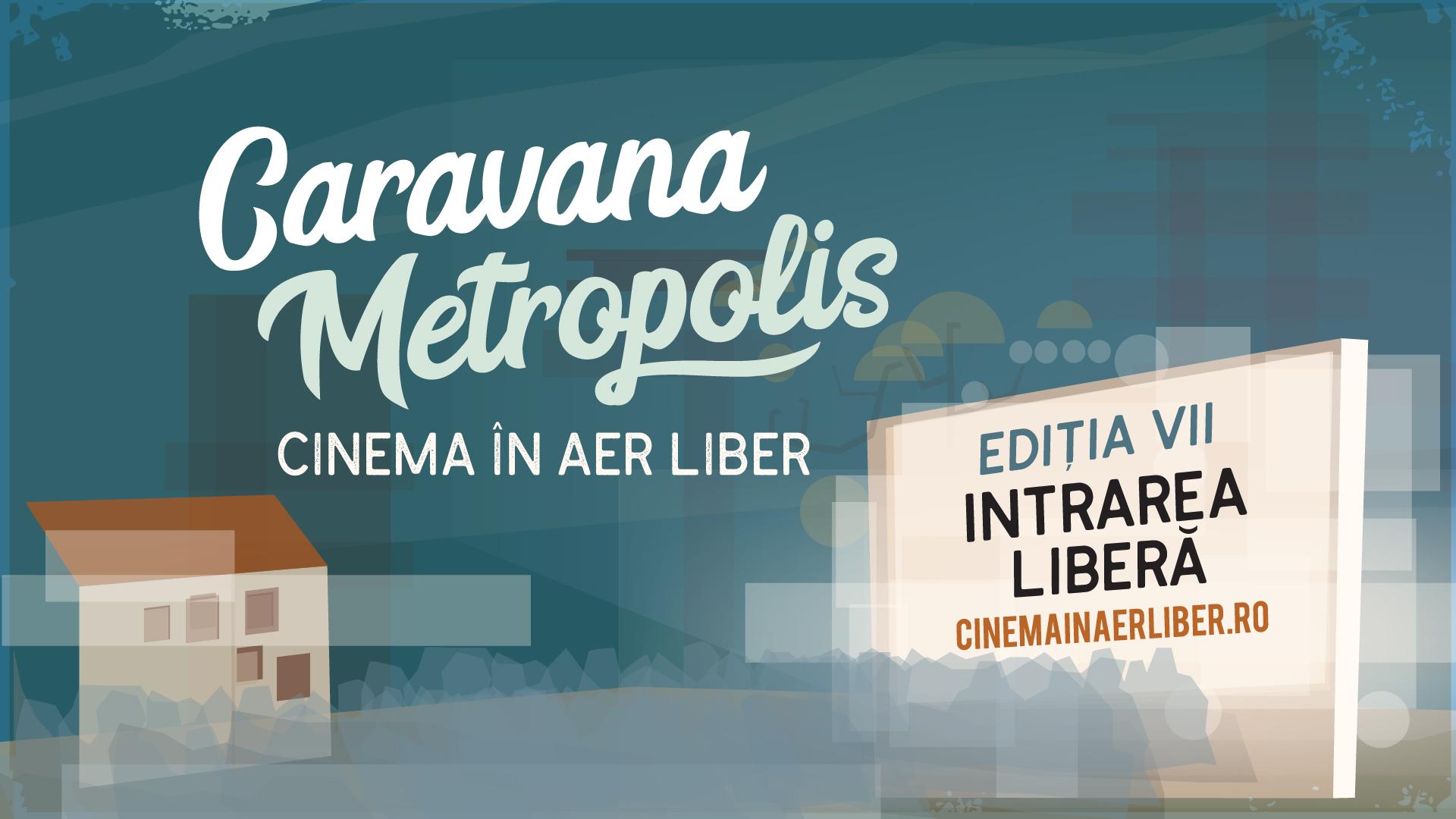 caravana metropolis, filme europene, editia 7, orase romania
